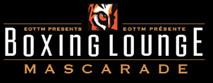 Boxing Lounge Mascarade
